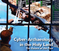 Cyber-Archaeology in the Holy Land